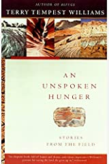 An Unspoken Hunger: Stories from the Field Paperback
