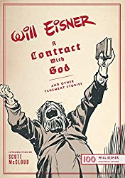 A Contract with God: And Other Tenement Stories (The Will Eisner Library)