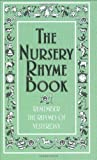 The Nursery Rhyme Book: Remember the Rhymes of Yesterday (Best at Everything)