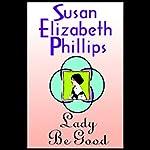 Lady Be Good | Susan Elizabeth Phillips