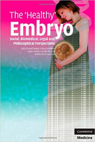 The 'Healthy' Embryo: Social, Biomedical, Legal and