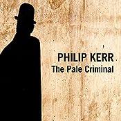 The Pale Criminal  | Philip Kerr