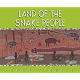 Land of the Snake People