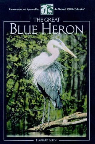 The Great Blue Heron (Northword Wildlife Series) by Hayward Allen - Mall Hayward