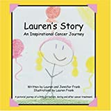 Lauren's Story an Inspirational Cancer Journey, Lauren Frank and Jennifer Frank, 1934246484