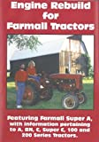 Engine Rebuild for Farmall Tractors DVD; Farmall Super A, A, BN, C, Super C, 100 and 200 Series