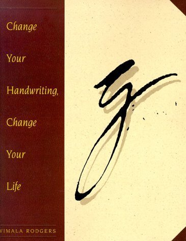 Change Your Handwriting, Change Your Life by Rodgers, Vimala (1995) Paperback
