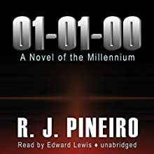 01-01-00: The Novel of the Millennium Audiobook by R. J. Pineiro Narrated by Edward Lewis