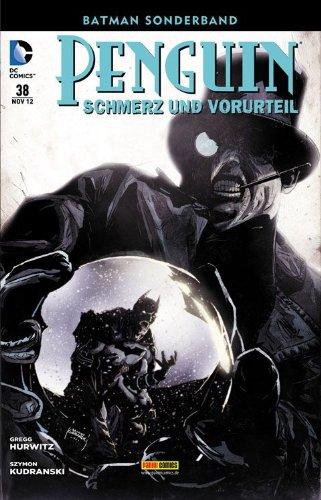 Batman Sonderband #38 - Pinguin: Schmerz und Vorurteil (2012, Panini)