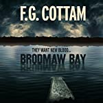 Brodmaw Bay | F.G. Cottam