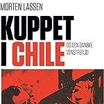 Kuppet i Chile - og den danske venstrefløj   Morten Lassen