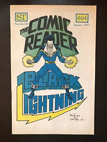 Comic Reader #139 1977 Marvel Comic Book ( First Appearance of Black Lightning )