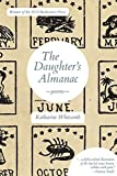 img - for The Daughter's Almanac by Katharine Whitcomb (2015-10-15) book / textbook / text book