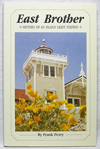 (East Brother: History of an island light station)