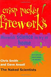 Crisp Packet Fireworks: Maverick Science to Try at Home (Naked Scientists)