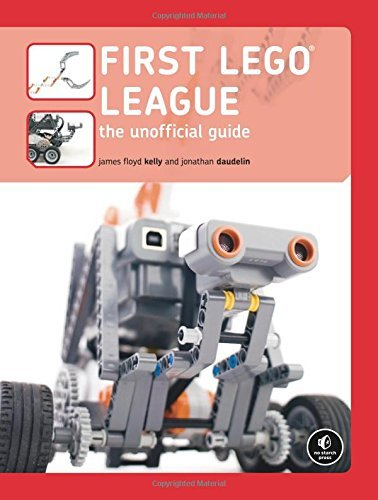 First LEGO League: The Unofficial Guide -