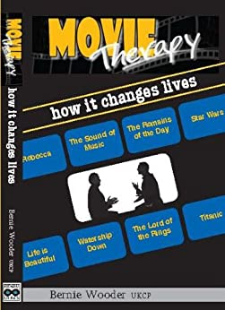 Movie Therapy  How It Changes Lives by [Wooder, Bernie]