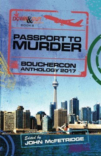 Passport to Murder: Bouchercon Anthology 2017