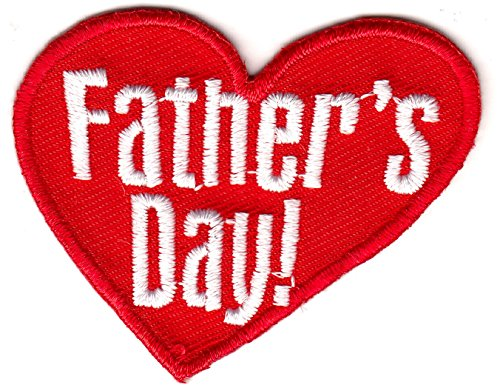 """FATHER'S DAY"" PATCH - DAD - LOVE - PARENT - HOLIDAY - IRON"