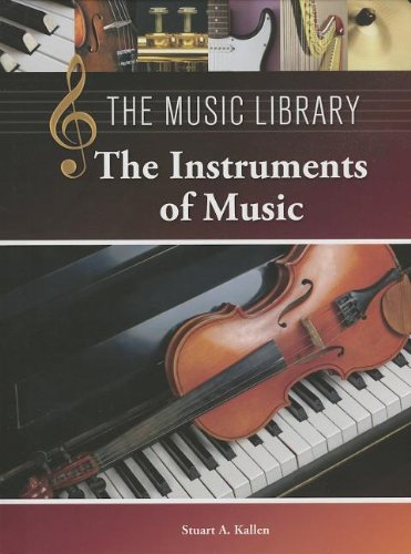 The Instruments of Music (The Music Library) PDF