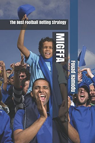 BOOK MIGFFA: The Best Football Betting Strategy<br />KINDLE