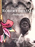 Front cover for the book Arabesques: a tale of double lives by Robert Dessaix
