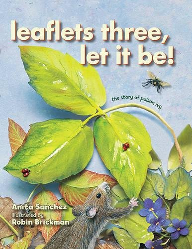 Leaflets Three, Let It Be!: The Story of Poison Ivy