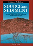 Source and Sediment : A Case Study of Provenance and Mass Balance at an Active Plate Margin (Calabria, Southern Italy), Hillert Ibbeken, Ruprecht Schleyer, 3642761674