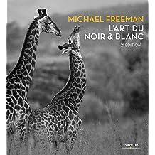 ART DU NOIR & BLANC (L') 2EME EDITION