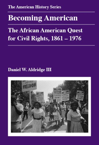 Search : Becoming American: The African American Quest for Civil Rights, 1861 - 1976