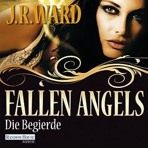 Die Begierde (Fallen Angels 4) Hörbuch