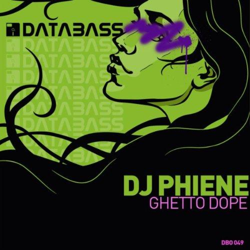 Amazon.com: Ghetto Dope: DJ Phiene: MP3 Downloads