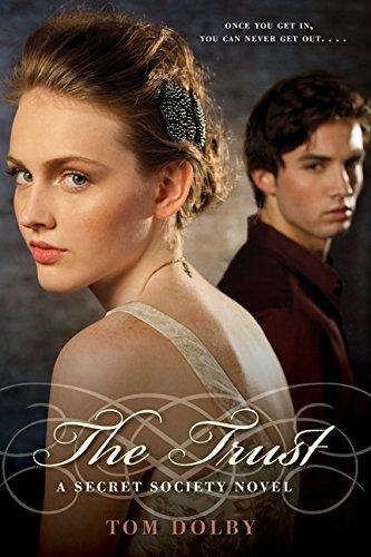 The Trust: A Secret Society Novel (Secret Society Novels (Hardcover))