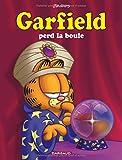 """Afficher """"Garfield perd la boule"""""""