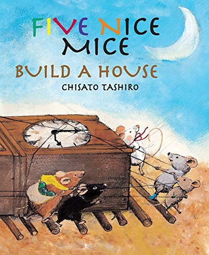 Five Nice Mice Build a House ()
