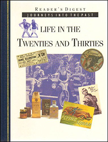 Life in the Twenties & Thirties