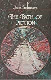 The Path of Action, Jack Schwarz, 0525474668