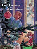 Coal Country Christmas, Elizabeth Ferguson Brown, 1590780205