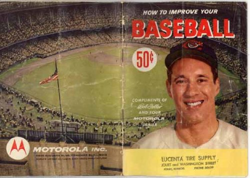 "How To Improve your Baseball (Bob Feller cover) ""The Athletic Institute), Dick Siebert; Otto H. Vogel"