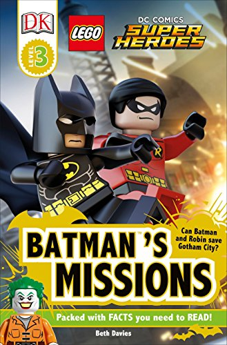 DK Readers L3: LEGO® DC Comics Super Heroes: Batman's Missions: Can Batman and Robin Save Gotham City? (DK Readers Level 3) -