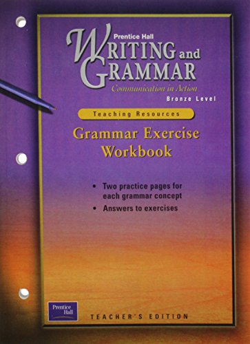 Writing and Grammar Communication in Action: Grammar Exercise Workbook, Bronze Level, Grade 7 (Teaching Resources)