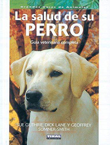 Descargar Libro Salud De Su Perro Sue Guthrie