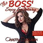 The Boss' Sexy Secretary | Chastity Deschain