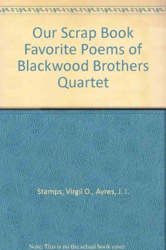 Stamps Quartet Music (Our Scrap Book Favorite Poems of Blackwood Brothers Quartet)