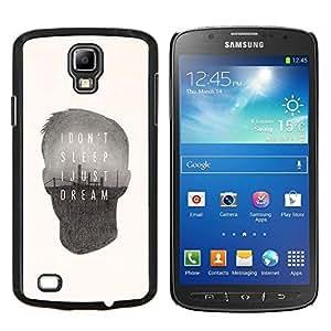 TECHCASE---Cubierta de la caja de protección para la piel dura ** Samsung Galaxy S4 Active i9295 ** --cita de soñar el sueño cartel profundo mensaje