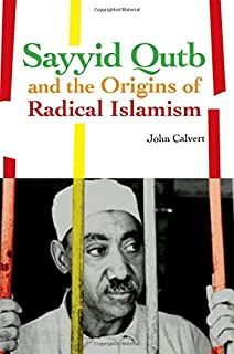 sayyid qutb contribution to islam essay Sayyid qutb and the  which begs the question why did those men rise to contribute positively to egypt specifically and arab literature generally, while qutb .