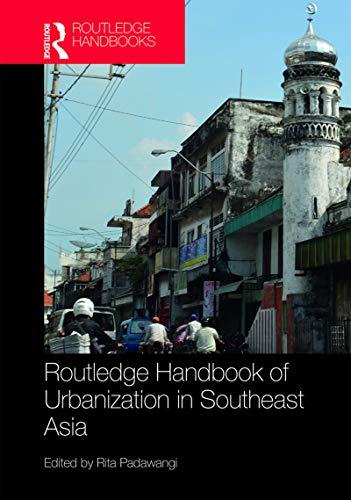 (Routledge Handbook of Urbanization in Southeast Asia)