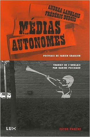 En ligne téléchargement Médias autonomes pdf