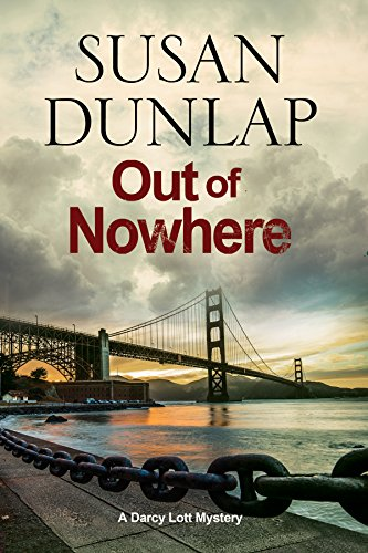 Out of Nowhere: A Zen Mystery set in San Francisco (A Darcy Lott Mystery)