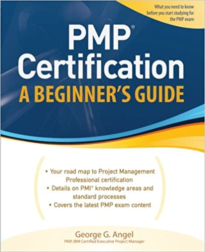 PMP Certification, A Beginner\'s Guide (Certification Press): George ...